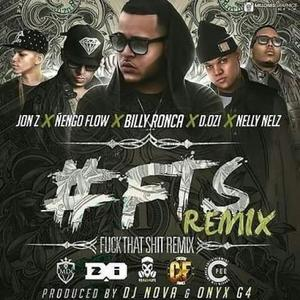 cFw2sKc - Billy Ronca Ft. Jon Z, Ñengo Flow, D.OZi Y Nelly Nelz - FTS (Official Remix)