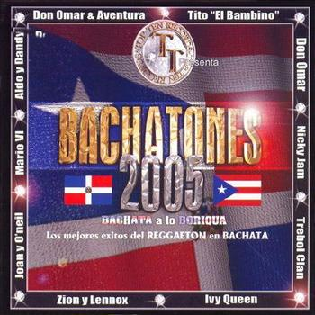 cuMJfw2 - Bachatones - Bachata A Lo Boriqua (2005)