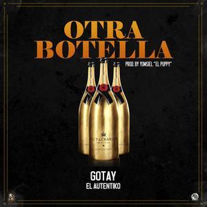 dNfJUka - Gotay El Autentiko - Otra Botella (Extended Versión) (Estreno Este Sábado)