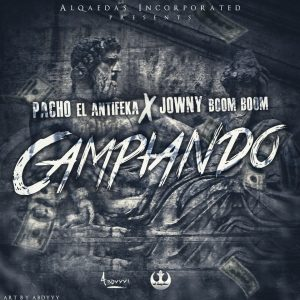 dT2QK0y - Pacho & Cirilo Ft Pusho - Andamos De Caseria (Prod. By Jowny Boom Boom)