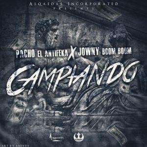 dT2QK0y - Pacho El AntiFeka Ft. Jowny Boom Boom - Campiando