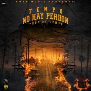 dXfHkMx - Tempo - No Hay Perdon