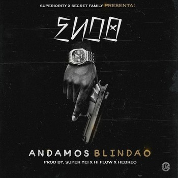 didn5lkic691 - Endo - Andamos Blindao (Prod. By Super Yei, Hi-Flow & Hebreo)