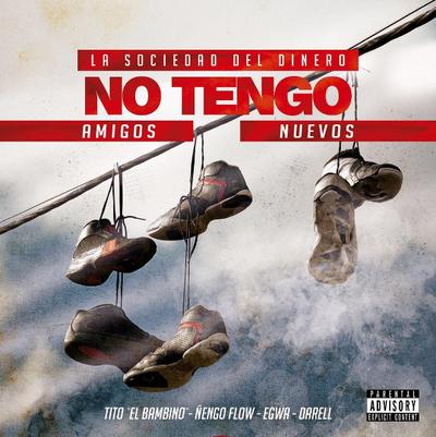 e5igTTA - Tito El Bambino Ft Ñengo Flow, Egwa Y Darell - No Tengo Amigos Nuevos