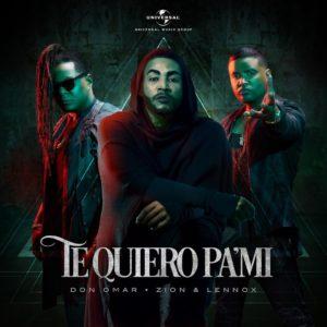 e6Zy3D9 - Don Omar Ft. Zion y Lennox - Te Quiero Pa Mi
