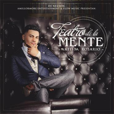 eA8XJVe - Artista Rosario - Teatro De La Mente (The Album) (2015)