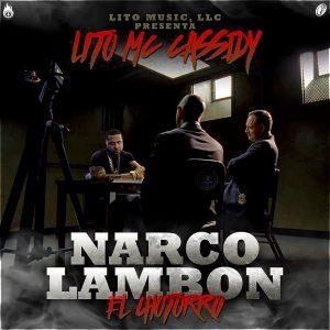 eKt08w4 - Lito MC Cassidy - Narcolambon (RIP Tempo)