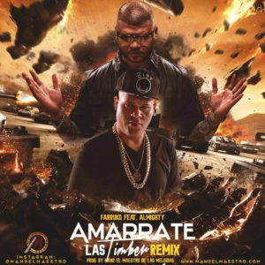 eZcSW7L - Farruko Ft. Almighty - Amarrate Las Timber (Remix)