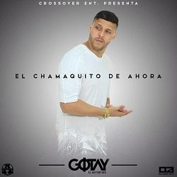 fHjCNbv - Gotay El Autentiko – El Chamaquito de Ahora (Cover y Tracklist)