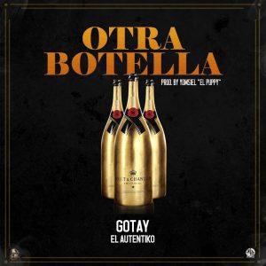 ffDQ5u4 - Gotay El Autentiko - Otra Botella (Extended Versión) (Estreno Este Sábado)