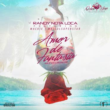goeCfaR - Randy Nota Loca Ft. Mackieaveliko & Maicol - Amor De Fantasía