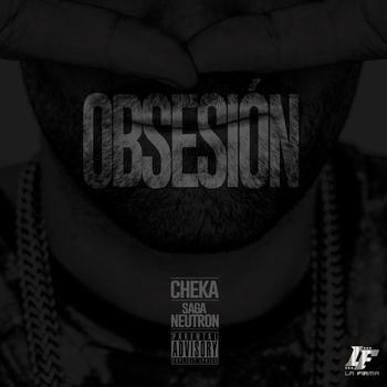 i4SGNxW - Cheka - Obsesion (Prod. By SagaNeutron)