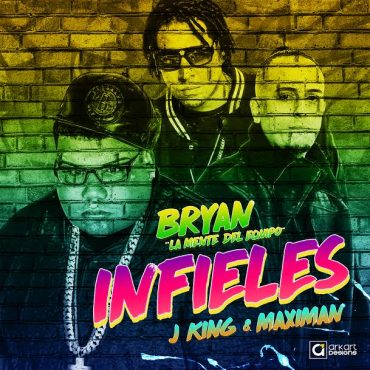 infi 370x370 - Bryan La Mente Del Equipo Ft. J King & Maximan – Infieles