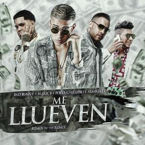 jwWpsTH - Bad Bunny Ft Almighty, Mark B Y Poeta Callejero - Me Llueven (Remix To The Remix)