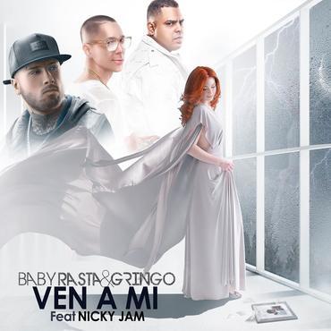 kpRkfqx - Baby Rasta & Gringo Ft Nicky Jam - Ven A Mi (Los Cotizados)