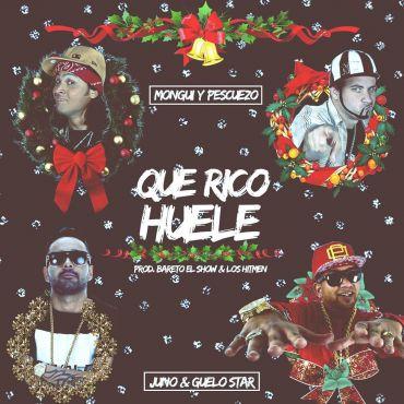 kwCAaTJ - Cover: Monqui & Pescuezo Ft. Guelo Star & Juno The Hitmaker – Que Rico Huele