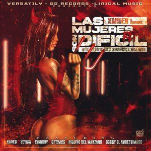 lJch6Kk - Xander El Imaginario Ft. Raven, Yeyow, Chinoby, Optimus, Piojo Del Manzano Y Doggy El Subestimado - Las Mujeres Son Dificil (Official Remix)