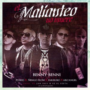 lPvoMVC - Benny Benni Ft Pusho, Ñengo Flow, Farruko & Arcangel - El Malianteo No Muere