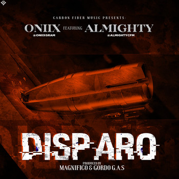 ly4pto9ntbhe - Oniix Ft. Almighty - Disparo