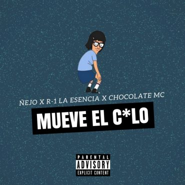 Ñejo Ft. R-1 La Esencia Y Chocolate Mc – Mueve El Culo