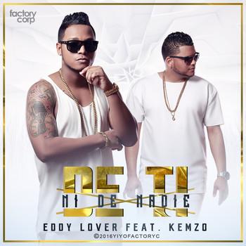 o3hf02dve4ew - Eddy Lover Ft. Kemzo – De Ti Ni De Nadie