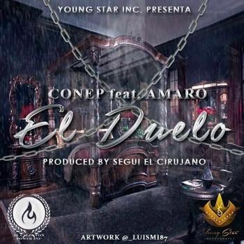 oi67kf5zykbc - Conep Ft. Amaro – El Duelo