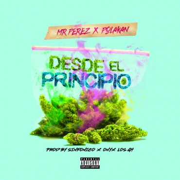 Polakan Ft Mr.Perez - Desde El Principio