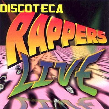 q77vfcofa1e4 - Discoteca Rappers Live (1997)