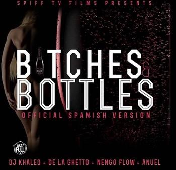 qgy9qv1a35gv - DJ Khaled Ft. De La Ghetto, Ñengo Flow Y Anuel – Bitches & Bottles (Spanish Remix)