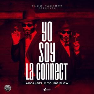 qlAyLYI - Arcangel Ft. Young Flow - Yo Soy La Connect