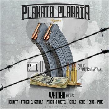 r6uqj1l78i9r - Wambo Ft. Kelmitt, Franco 'El Gorila', Pancho & Castel, Cirilo, Genio, Endo Y Pinto - Plakata Plakata (Official Remix) (Parte 2)