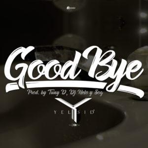 rI8KNmx - Yelsid - Goodbye