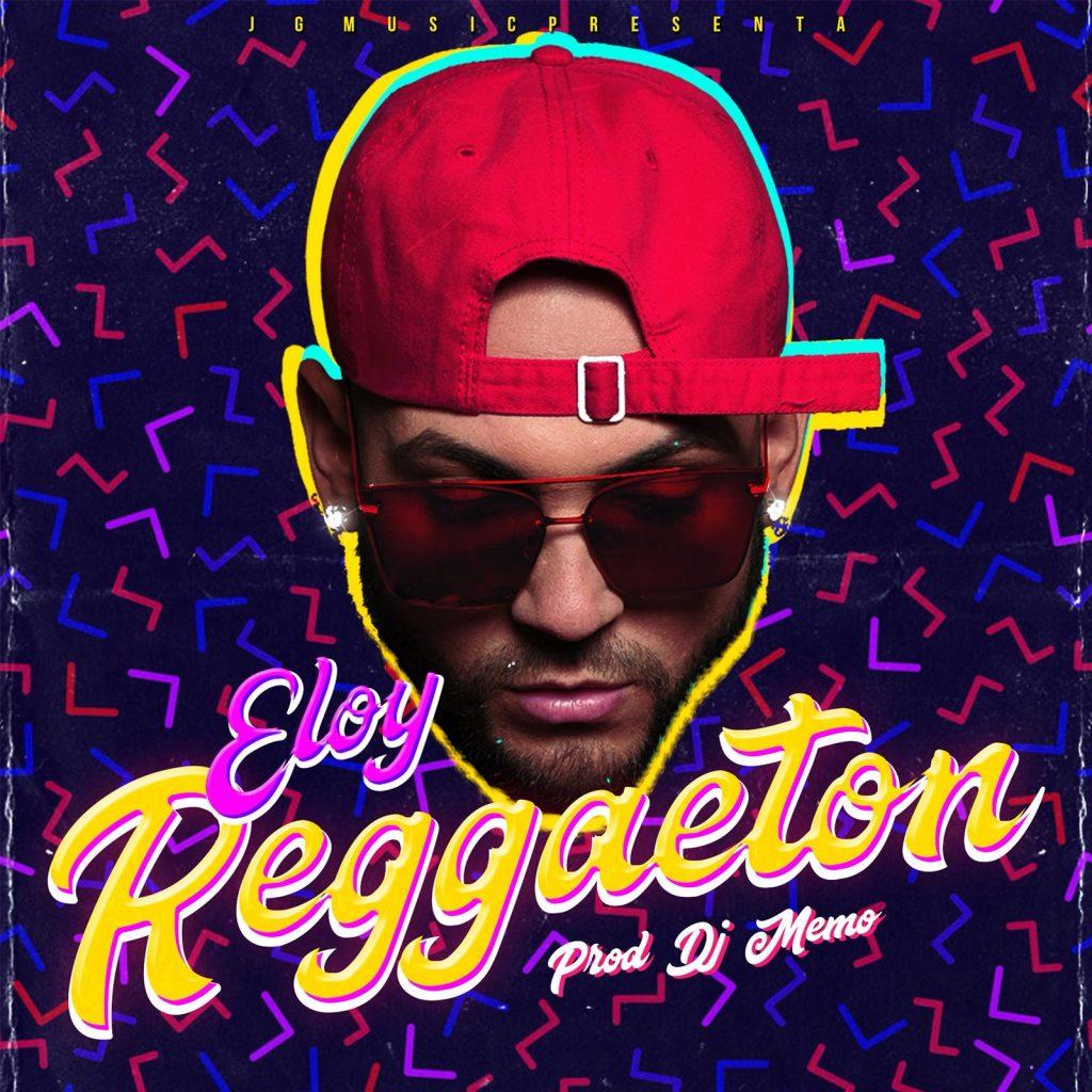 reggaeton - Eloy – Reggaeton
