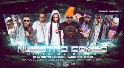 rkmahCO - Randy, De La Ghetto, Arcangel, Divino, Zion, J King, Yomo, Franco El Gorila, Chyno Nyno – Nuestro Combo (Official Remix)
