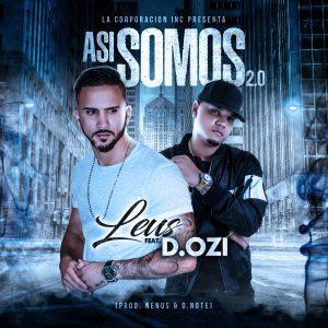 Leus Ft. D.OZI - Andan Diciendo (Prod. By Nenus Y Magnifico)