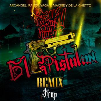 sdmuoz76pi4l - Arcangel Ft. Randy, Yaga & Mackie, De La Ghetto - El Pistolon (Trap Remix)