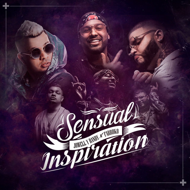 sen - Jowell y Randy Ft. Farruko – Sensual Inspiration