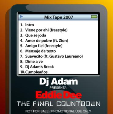 t5kYnJu - DJ Adam Presenta Eddie Dee - The Final Countdown (Explicit) (2007)