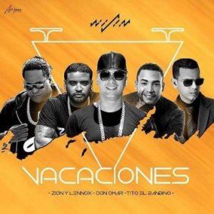 u15pyJL - Wisin Ft. Zion Y Lennox, Don Omar, Tito El Bambino - Vacaciones (Official Remix)