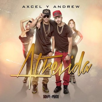 uccafti81lbx - Axcel & Andrew - Atrevida