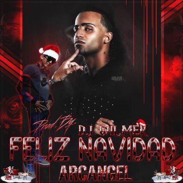 ucwjAX9 - Arcangel - Feliz Navidad (Mix. By DJ Wilmer)