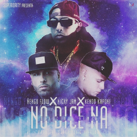 w9k5DmJ - Ñengo Flow Ft. Nicky Jam & Kendo Kaponi - No Dice Na' (Official Remix)
