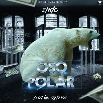 wgxdobY - Endo - Oso Polar (Prod. By AG La Voz) (Secret Family)