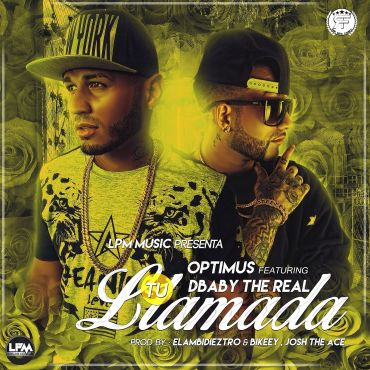 wjZCEeX - Optimus Ft. Dbaby 'The Real' - Tu Llamada