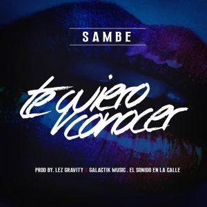 wqNYGtU - Sambe - Te Quiero Conocer