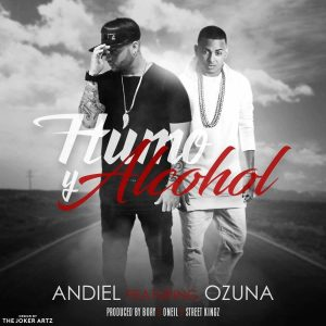 wrweiG9 - Andiel Super A Ft. Ozuna - Humo & Alcohol