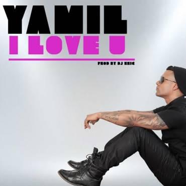 xVXPhGw - Yamil - I Love U