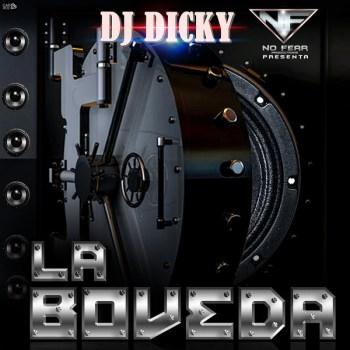 xZLcLko - DJ Dicky - La Boveda (2014)