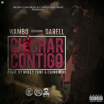 y99n83kz0bxz - Wambo Ft. Darell - Chichar Contigo