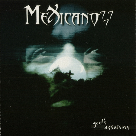 yTGguf2 - Mexicano 777 – God's Assassins (2001)